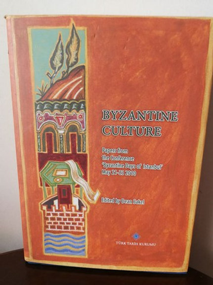 Byzantine Culture Papers from the Conference Byzantine Days of Istanbul
