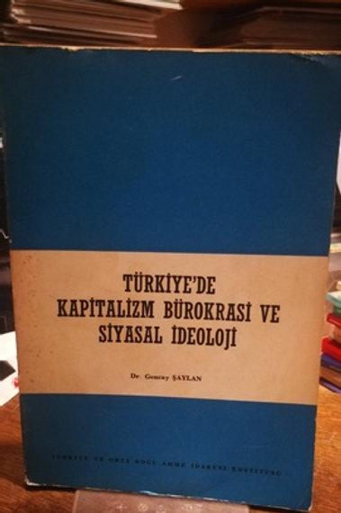 Türkiye'de kapitalizm bürokrasi ve siyasal ideoloji