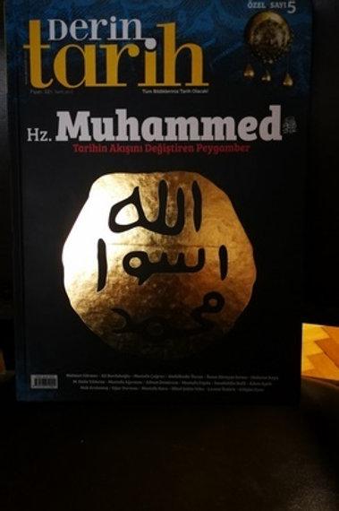 Derin Tarih Dergisi özel sayı : 5- 2016 Hz. Muhammed