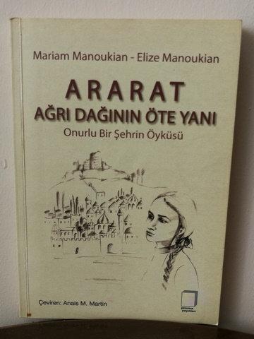 Ararat Ağrı Dağının Öte Yanı - Onurlu Bir Şehrin Öyküsü