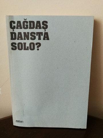 Çağdaş Dansta Solo? / Solo? In Contemporary Dance