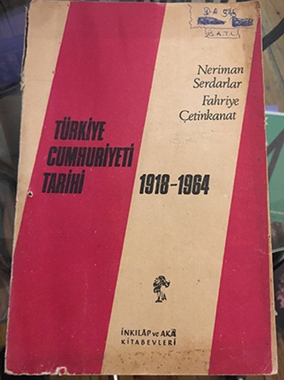 Türkiye Cumhuriyeti Tarihi 1918-1964