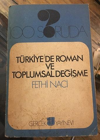 100 SORUDA TÜRKİYE'DE ROMAN VE TOPLUMSAL DEĞİŞME
