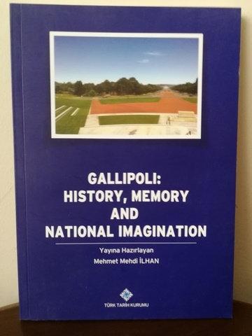 Gallipoli: History Memory and National Imagination