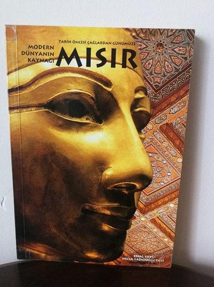 Tarih öncesi çağlardan günümüze modern dünyanın kaynağı Mısır