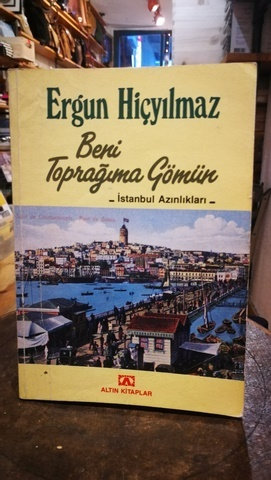 Beni toprağıma gömün İstanbul Azınlıkları
