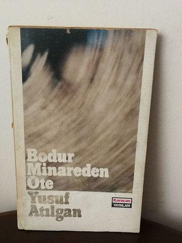 Bodur Minareden Öte (ilk baskı)