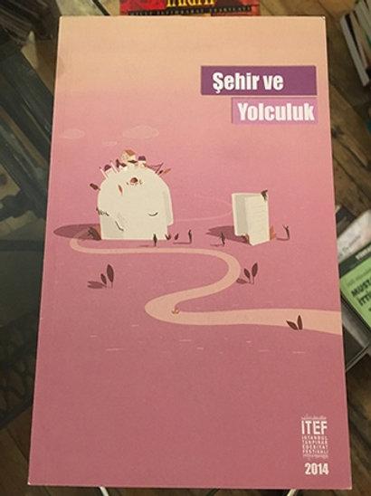 Şehir ve Yolculuk İTEF İstanbul Tanpınar Edebiyat Festivali 2014