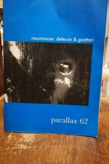 Parallax 62 \ Resonans: Deleuze & Guattari