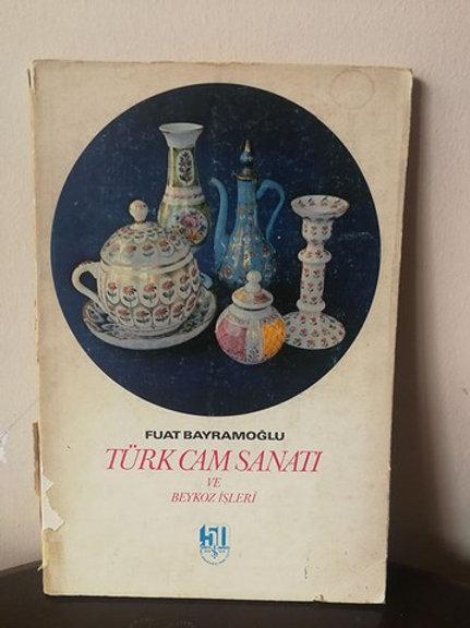 Türk cam sanatı ve Beykoz işleri.