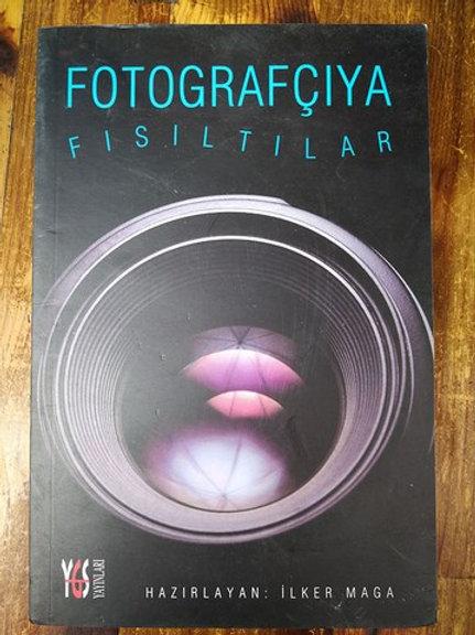 Fotoğrafçıya Fısıltılar