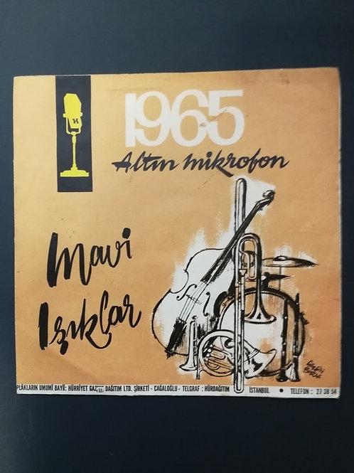 1965 Altın Mikrofon Mavi Işıklar kanamam - helvacı (SADECE KAPAK)