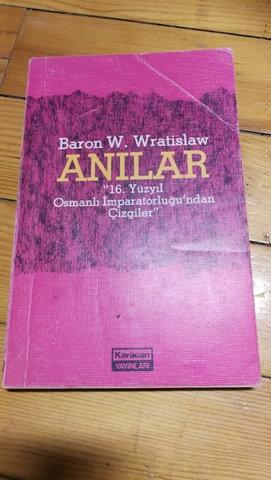 BARON WRATISLAW'IN ANILARI - 16 . YÜZYIL OSMANLI İMPARATORLUĞUNDAN ÇİZGİLER