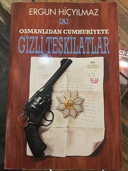 OSMANLIDAN CUMHURİYETE GİZLİ TEŞKİLATLAR