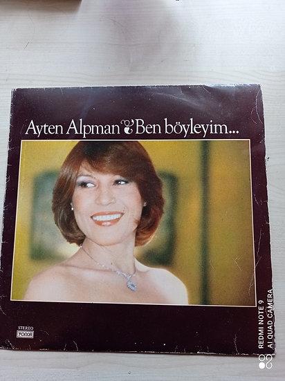 Ayten Alpman - Ben Böyleyim PLAK LP