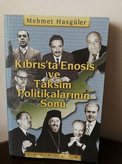 KIBRIS'TA ENOSİS VE TAKSİM POLİTİKALARININ SONU