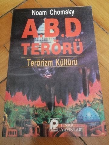 A.B.D. Terörü: Terörizm Kültürü