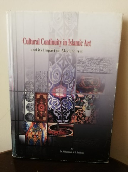 Cultural Continuity in Islamic Art and its Impact on Modern Art