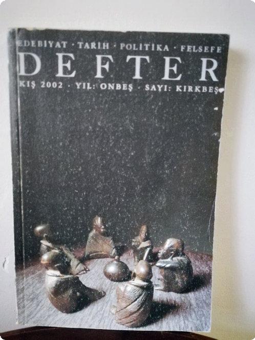 Defter: Sayı 45- Kış 2002
