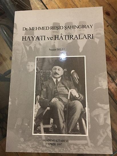 DR. MEHMET REŞİD ŞAHİNGİRAY HAYATI VE HATIRALARI