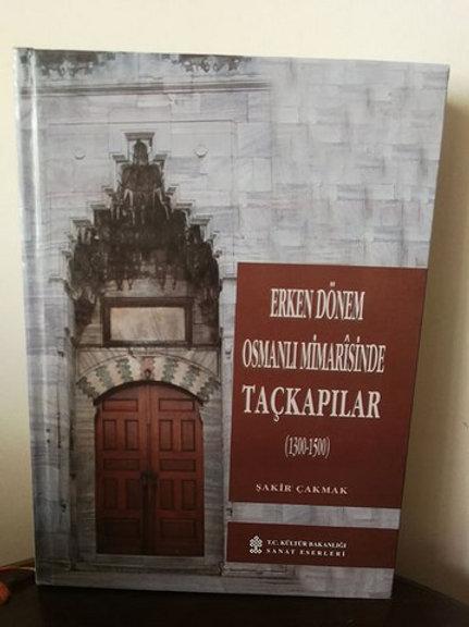 Erken Dönem Osmanlı Mimarisinde Taçkapılar