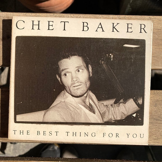 Chet Baker The best thing for you CD