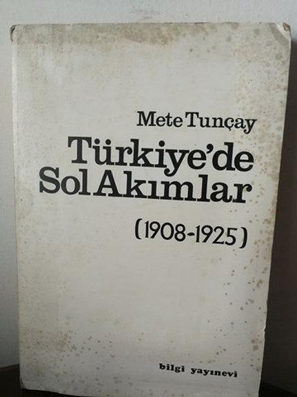 Türkiye'de Sol Akımlar (1908-1925)