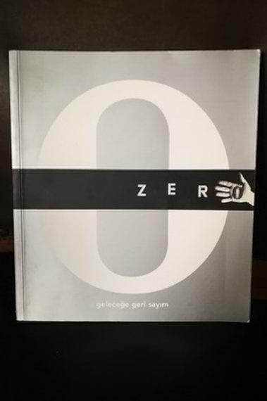 Zero. Geleceğe Geri Sayım. Sabancı Üniversitesi Sakıp Sabacı Müzesi
