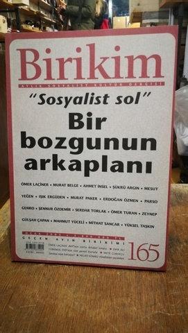 Birikim Aylık Sosyalist Kültür Dergisi Sayı: 165: