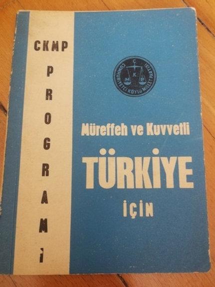 CKMP Programı - Müreffeh Ve Kuvvetli Türkiye İçin