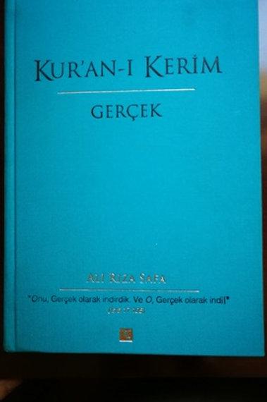 Kur'an-ı Kerim \ Gerçek