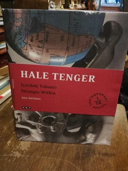 Hale Tenger: İçerdeki Yabancı \ Stranger Within
