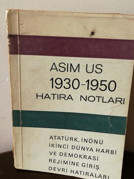 Asım Us'un 1930-1950 Hatıra Notları