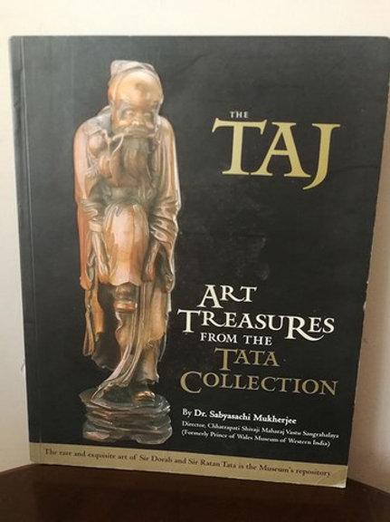 The Taj Magazine : Art Treasures From the Tata Collection: Vol 38-No 2