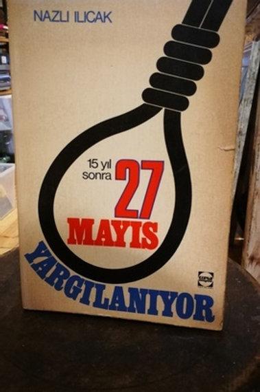 15 yıl sonra 27 Mayıs yargılanıyor cilt 1