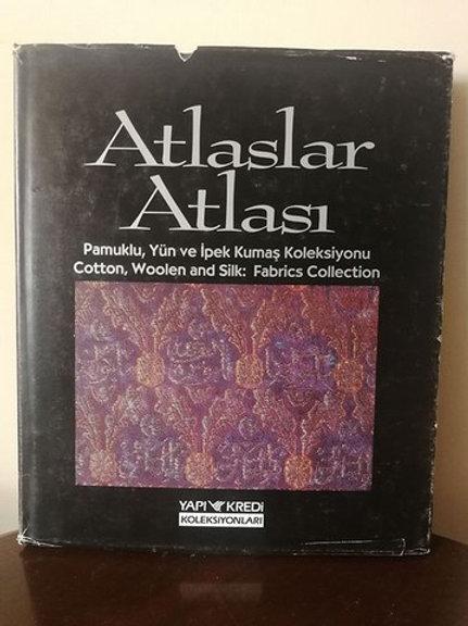 ATLASLAR ATLASI - Pamuklu, Yün ve İpek Kumaş Koleksiyonu