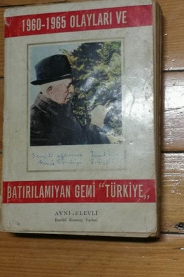 """1960-1965 olayları ve """"Batırılamayan gemi Türkiye"""" 1.cilt"""