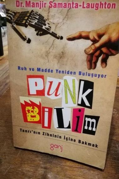 Punk Bilim \ Ruh ve madde yeniden buluşuyor