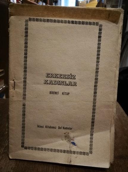 Erkeksiz kadınlar \ Birinci kitap