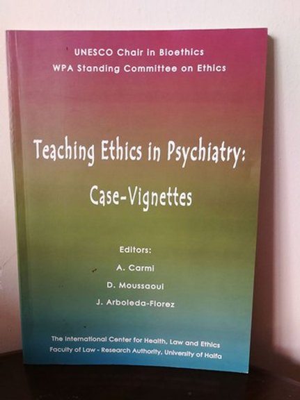 Teaching Ethics in Psychiatry: Case-Vignettes
