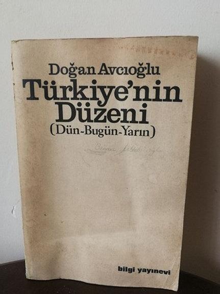 Türkiye'nin düzeni: Dün-bugün-yarın