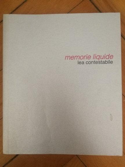 Memorie Liquide Lea contestabile