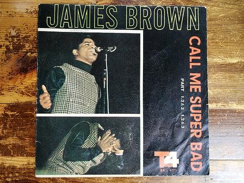James Brown / Call Me Süper Bad -