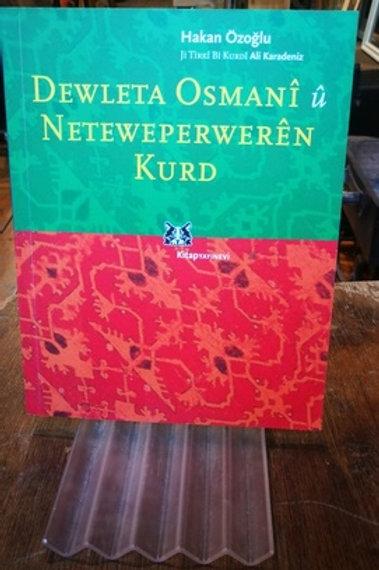 Dewleta Osmanî û Neteweperwerên Kurd