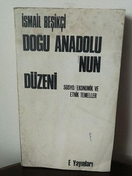 Doğu Anadolu'nun Düzeni: Sosyo/Ekonomik ve Etnik Temeller