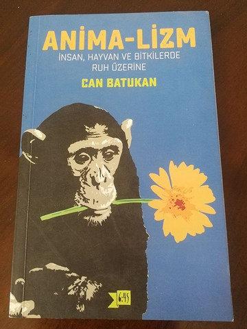 Anima-lizm: İnsan Hayvan ve Bitkilerde Ruh Üzerine