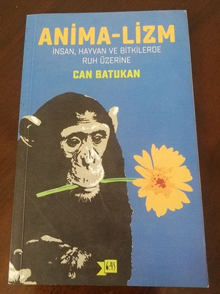 Anima-lizm: İnsan , Hayvan ve Bitkilerde Ruh Üzerine