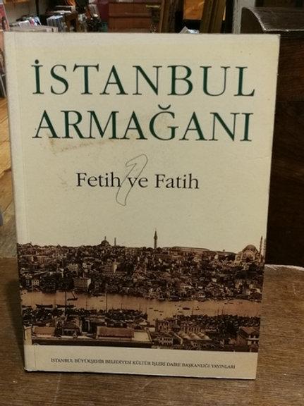 İstanbul Armağan 1 Fetih ve Fatih