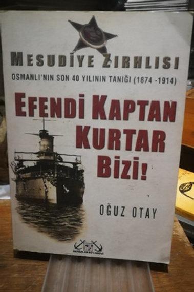 Mesudiye Zırhlısı Osmanlı'nın Son 40 Yılının Tanığı (1874-1914)