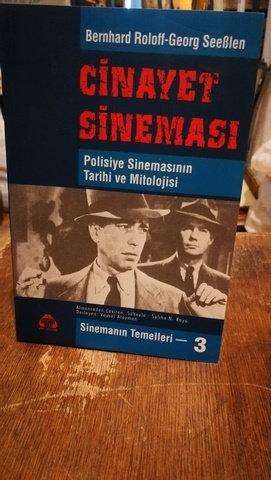 Cinayet Sineması Polisiye Sinemanın Tatihi ve Mitolojisi